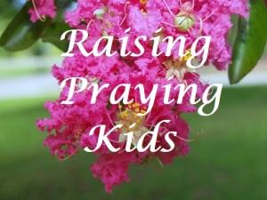 raising praying kids